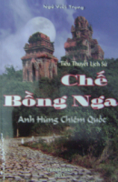 Chế Bồng Nga: Anh Hùng Chiêm Quốc
